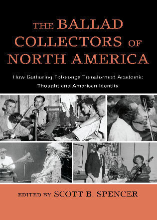 The Ballad Collectors of North America