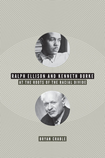 Ralph Ellison and Kenneth Burke.